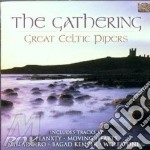 THE GATHERING-GREAT CELTIC PIPERS cd musicale di ARTISTI VARI