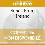 Various - Songs From Ireland cd musicale di ARTISTI VARI