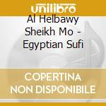 EGYPTIAN SUFI cd musicale di Al helbawy sheikh mo
