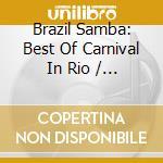 BEST OF CARNIVAL IN RIO cd musicale di Samba Brasil