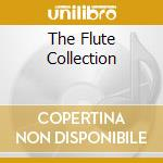 THE FLUTE COLLECTION cd musicale di Artisti Vari