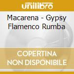 GYPSY FLAMENCO RUMBA cd musicale di ARTISTI VARI