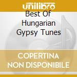 BEST OF HUNGARIAN GYPSY TUNES cd musicale di Andras Farkas