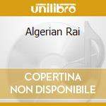 ALGERIAN RAI cd musicale di AA.VV.