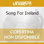 SONG FOR IRELAND cd musicale di Noel Mcloughlin