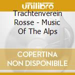 MUSIC OF THE ALPS cd musicale di Rosse Trachtenverein