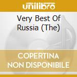 Various - The Very Best Of Russia cd musicale di ARTISTI VARI