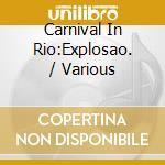 CARNIVAL IN RIO cd musicale di ARTISTI VARI