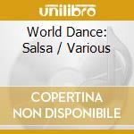 WORLD DANCE - SALSA cd musicale di ARTISTI VARI