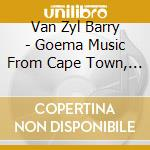 Goema music from cape town, south africa cd musicale di Van zyl barry