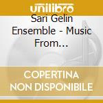 Sari Gelin Ensemble - Music From Azerbaijan cd musicale di SARI GELIN ENSEMBLE
