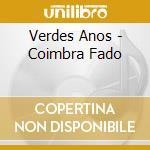 COIMBRA FADO cd musicale di Anos Verdes