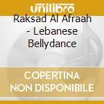 LEBANESE BELLYDANCE - RAKSAD AL AFRAAH cd musicale di Emad Sayyah