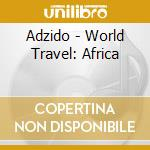 AFRICA                                    cd musicale di Travel World