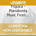 MARRABENTA MUSIC FROM MOZAMBIQUE          cd musicale di YNGUICA