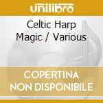 Harpers Hall - Celtic Harp Magic - The Gift cd musicale di ARTISTI VARI