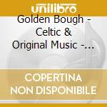 Celtic & original music - winding road cd musicale di Bough Golden