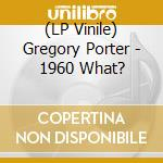 (LP VINILE) Gregory porter-1960 what 12