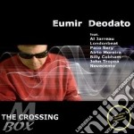 The crossing 10 cd musicale di Eumir Deodato