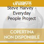 THE EVERYDAY PEOPLE... cd musicale di HARVEY STEVE