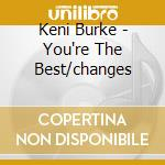 You're the best/changes cd musicale di Keni Burke