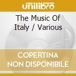 The music of italy cd musicale