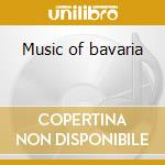 Music of bavaria cd musicale