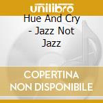 Jazz not jazz cd musicale