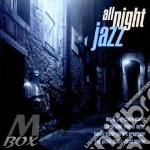 All night jazz cd musicale di Artisti Vari