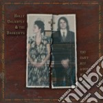 Golightly & Brokeoff - You Can't Buy A Gun When You're Cryi cd musicale di H.-brokeoff Golightly