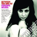 BETWEEN YOU AND ME                        cd musicale di Fabienne Delsol