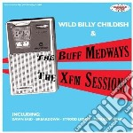 (LP VINILE) XFM SESSIONS lp vinile di Billy & th Childish