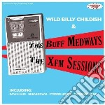 XFM SESSIONS                              cd musicale di Billy 6 th Childish