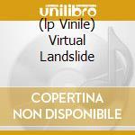 (LP VINILE) VIRTUAL LANDSLIDE lp vinile di Pete Molinari