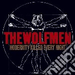 MODERNITY KILLED EVERY NIGHT              cd musicale di WOLFMEN