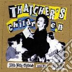 Wild Billy Childish - Thatcher's Children cd musicale di WILD BILLY CHILDISH