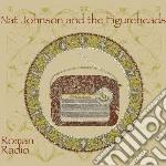 ROMAN RADIO                               cd musicale di Nat & the f Johnson