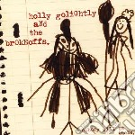 (LP VINILE) Nobody will be there lp vinile di Holly & t Golightly