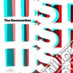LUST LUST LUST cd musicale di RAVEONETTES