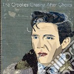 Crookes - Chasin After Ghosts cd musicale di Crookes