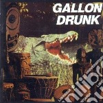 Gallon Drunk - You The Night And The Music cd musicale di Drunk Gallon