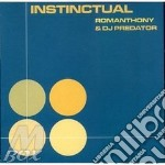 INSTINCTUAL cd musicale di ROMANTHONY+DJ PREDAT