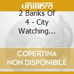CITY WATCHING REMIXES cd musicale di TWO BANKS OF FOUR