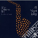 ALL NIGHT LONG cd musicale di MIKE OSBORNE TRIO
