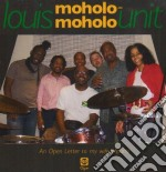 Louis Moholo-Moholo Unit - Open Letter To My Wife Mpumi cd musicale di MOHOLO LOUIS