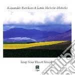 Alexander Hawkins e Louis Moholo-Moholo, - Keep Your Heart Straight cd musicale di A./moholo Hawkins