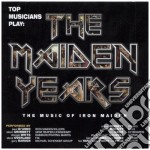 Top Musicians Play The Maiden cd musicale di Artisti Vari