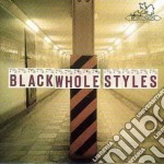 Vv. aa. cd musicale di Black whole styles