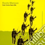 Roots Manuva - Dub Come Save Me cd musicale di Manuva Roots
