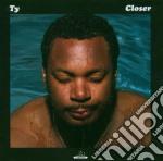 Ty - Closer cd musicale di TY
